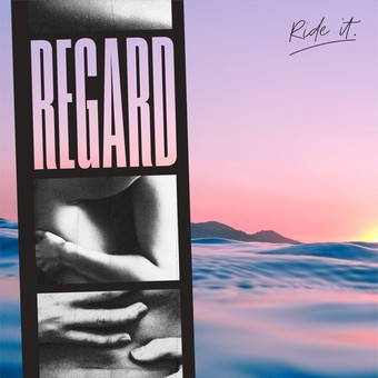 REGARD - Ride It (Ministry Of Sound/Sony)