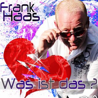 FRANK HAAS - Was Ist Das? (Fiesta/KNM)