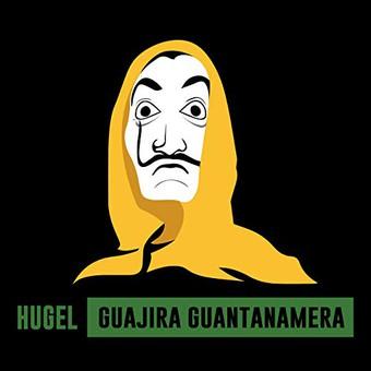 HUGEL - Guajira Guantanamera (Warner)