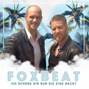 FOXBEAT - Ich Schenk Dir Nur Die Eine Nacht (Fiesta/KNM)