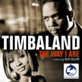 TIMBALAND FEAT. KERI HILSON & D.O.E. - The Way I Are (Interscope/Blackground/Universal/UV)