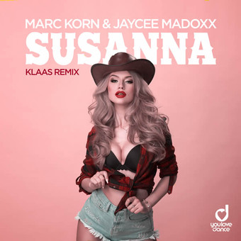 MARC KORN & JAYCEE MADOXX - Susanna (Klaas Remix) (You Love Dance/Planet Punk/KNM)