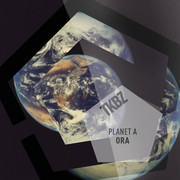PLANET A - Ora (Pro Nobis) (Tkbz Media/Virgin/Universal/UV)
