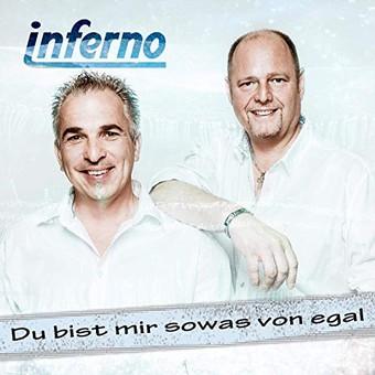 INFERNO - Du Bist Mir Sowas Von Egal (Usp Media)