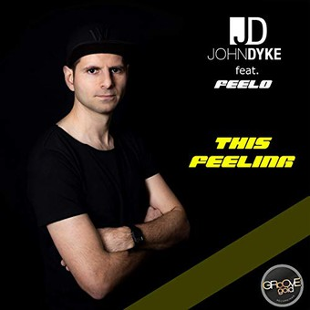 JOHN DYKE FEAT. FEELO - This Feeling (Groove Gold/KNM)