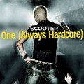 SCOOTER - One (Always Hardcore) (Sheffield Tunes/DMD/Edel)
