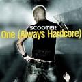 SCOOTER - One (Always Hardcore) (Sheffield Tunes/DMD/Edel)