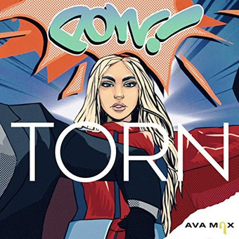 AVA MAX - Torn (Atlantic/Warner)