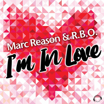 MARC REASON & R.B.O. - I'm In Love (Mental Madness/KNM)