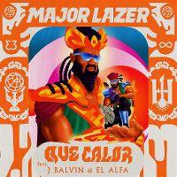 MAJOR LAZER FEAT. J BALVIN & EL ALFA - Que Calor (Mad Decent/Because/Warner)