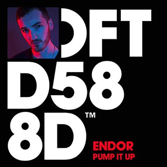 ENDOR - Pump It Up (Defected)