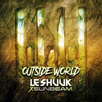 LE SHUUK & SUNBEAM - Outside World (Kontor/KNM)