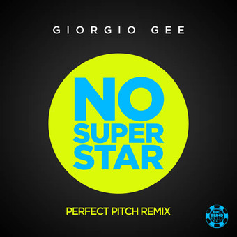 GIORGIO GEE - No Superstar (2019) (Big Blind/Planet Punk/KNM)