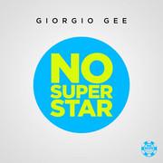 GIORGIO GEE - No Superstar (Big Blind/Planet Punk/KNM)