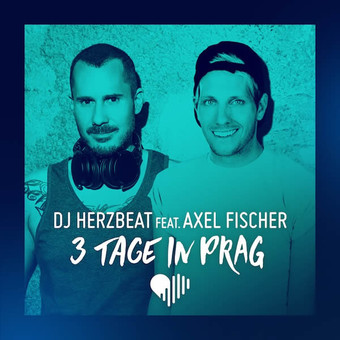 DJ HERZBEAT FEAT. AXEL FISCHER - 3 Tage In Prag (Polydor/Universal/UV)