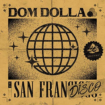 DOM DOLLA - San Frandisco (Sweat It Out!/B1/Sony)