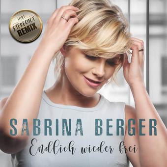 SABRINA BERGER - Endlich Wieder Frei (Fiesta/KNM)