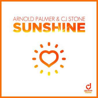 ARNOLD PALMER & CJ STONE - Sunshine (You Love Dance/Planet Punk/KNM)