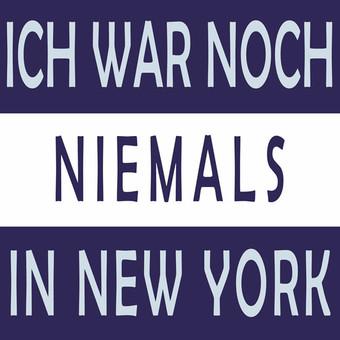 ??? - Ich War Noch Niemals In New York (Whitelabel)