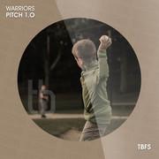 WARRIORS - Pitch 1.0 (Tb Festival/Toka Beatz/Believe)