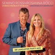 SEMINO ROSSI & ROSANNA ROCCI - Unbeschreiblich Weiblich - Umständlich Männlich (Ariola/Sony)