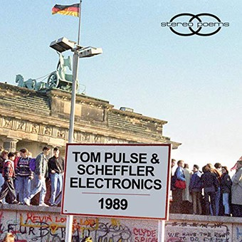 TOM PULSE & SCHEFFLER ELECTRONICS - 1989 (Stereo Poems)