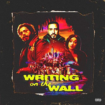FRENCH MONTANA FEAT. POST MALONE, CARDI B & RVSSIAN - Writing On The Wall (Epic/Sony)