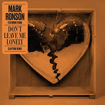 MARK RONSON FEAT. YEBBA - Don't Leave Me Lonely (Columbia/Sony)