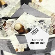 BADETASCHE - Saturday Night (Tkbz Media/Virgin/Universal/UV)