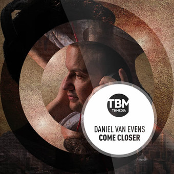 DANIEL VAN EVENS - Come Closer (TB Media/KNM)