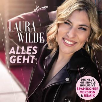 LAURA WILDE - Alles Geht (DA Music)