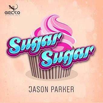 JASON PARKER - Sugar Sugar (Gecko)