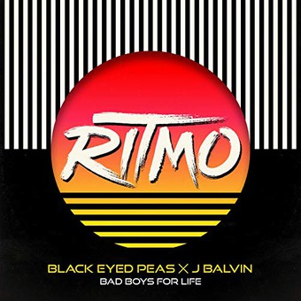 THE BLACK EYED PEAS X J BALVIN -  RITMO (Bad Boys For Life) (Epic/Sony)