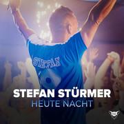STEFAN STÜRMER - Heute Nacht (Mister Fox)