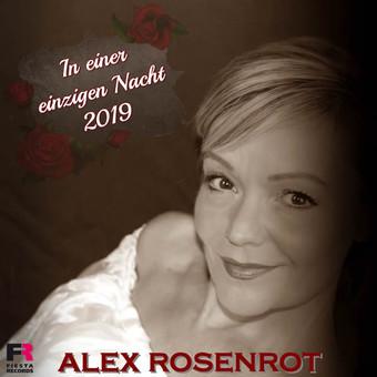 ALEX ROSENROT - In Einer Einzigen Nacht (2019) (Fiesta/KNM)