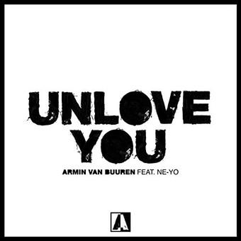 ARMIN VAN BUUREN FEAT. NE-YO - Unlove You (Kontor/KNM)