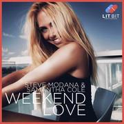 STEVE MODANA & SAMANTHA COLE - Weekend Love (Lit Bit/Planet Punk/KNM)