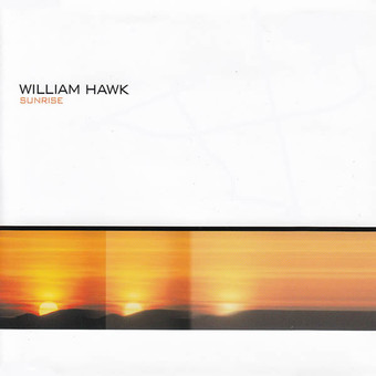 WILLIAM HAWK - Sunrise (2K20) (Fairlight/A 45/KNM)