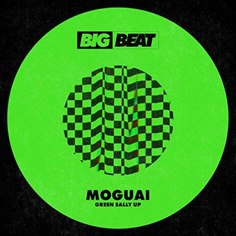 MOGUAI - Green Sally Up (Big Beat/Warner)