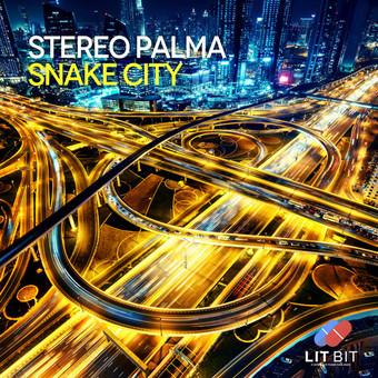 STEREO PALMA - Snake City (Lit Bit/Planet Punk/KNM)