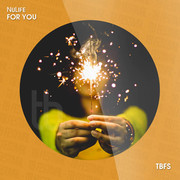 NULIFE - For You (Tb Festival/Toka Beatz/Believe)