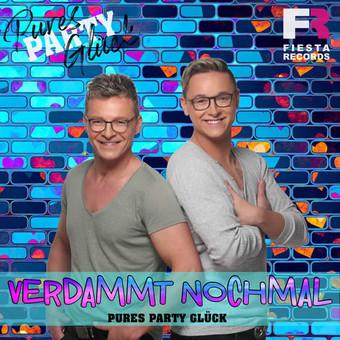 PURES PARTY GLÜCK - Verdammt Nochmal (Fiesta/KNM)