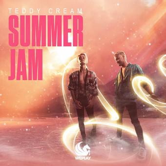 TEDDY CREAM - Summer Jam (WePlay/KNM)