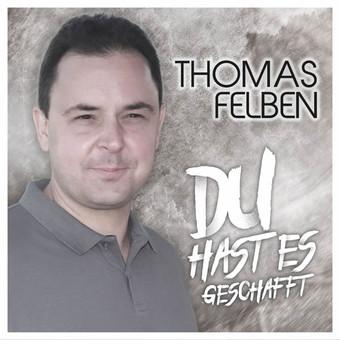 THOMAS FELBEN - Du Hast Es Geschafft (Fiesta/KNM)