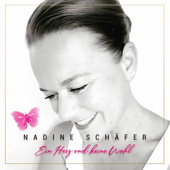 NADINE SCHÄFER - Ein Herz Und Keine Wahl (Music Television/KNM)