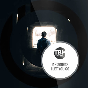 IAN SOURCE - I Let You Go (TB Media/KNM)