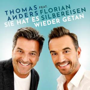 THOMAS ANDERS FEAT. FLORIAN SILBEREISEN - Sie Hat Es Wieder Getan (Telamo/Warner)
