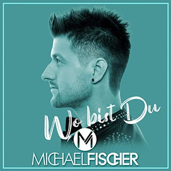 MICHAEL FISCHER - Wo Bist Du (Hitmix)