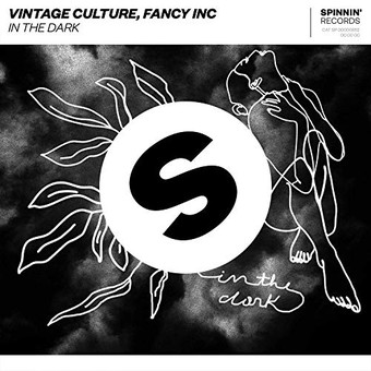 VINTAGE CULTURE, FANCY INC - In The Dark (Spinnin)
