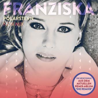 FRANZISKA - Polarstern (New Mix) (DA Records)